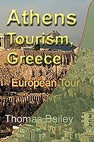 Athens Tourism, Greece