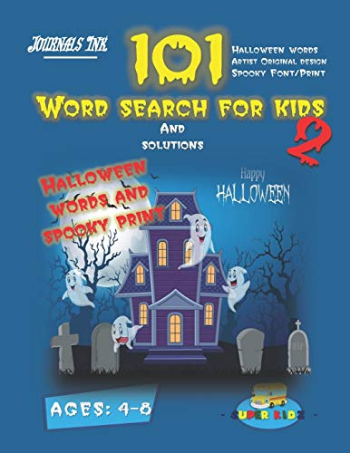101 Word Search For Kids 2: SUPER KIDZ Brand. Children - Ages 4-8 (US Edition). Halloween custom art and letters interior. 101 word searches with ... (SuperKidz - Word Search for Kids, Band 2)