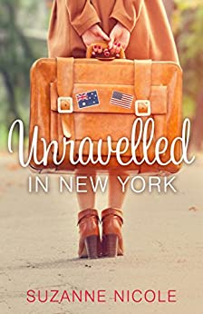 Unravelled in New York by [Suzanne Nicole]