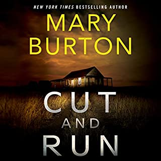 Cut and Run                   By:                                                                                                                                 Mary Burton                               Narrated by:                                                                                                                                 Brittany Pressley                      Length: 8 hrs and 57 mins     1,976 ratings     Overall 4.5