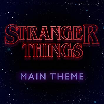 Stranger Things (Main Title Theme)