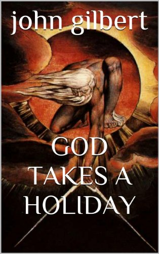 God Takes A Holiday