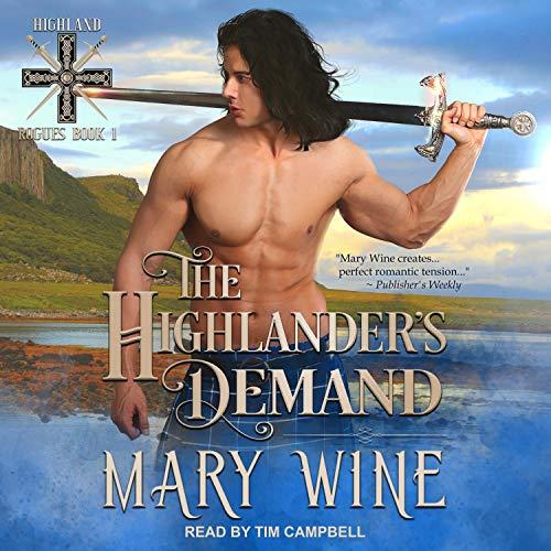 The Highlander's Demand: Highlander Rogues Series, Book 1