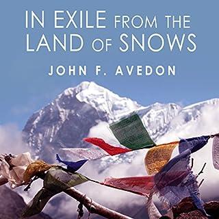 In Exile from the Land of Snows     The Definitive Account of the Dalai Lama and Tibet Since the Chinese Conquest              Auteur(s):                                                                                                                                 John Avedon                               Narrateur(s):                                                                                                                                 Bob Souer                      Durée: 18 h et 36 min     Pas de évaluations     Au global 0,0