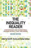 The Inequality Reader: Contemporary and Foundational Readings in Race, Class, and Gender (English Edition)