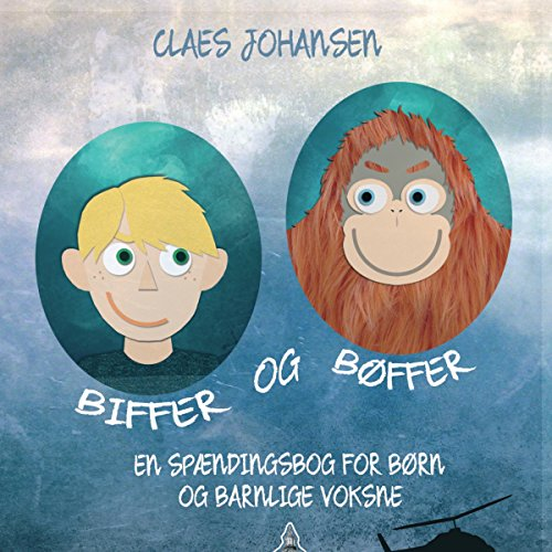 Biffer og bøffer                   By:                                                                                                                                 Claes Johansen                               Narrated by:                                                                                                                                 Paul Becker                      Length: 3 hrs and 50 mins     Not rated yet     Overall 0.0