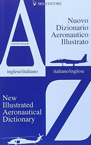 Nuovo dizionario aeronautico illustrato