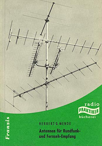 Antennen für Rundfunk- und Fernseh-Empfang