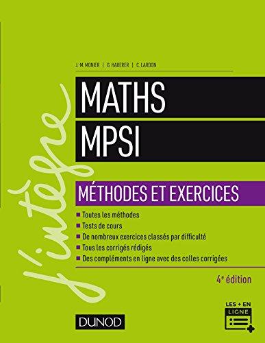 Maths MPSI - Méthodes et Exercices - 4e éd. (Concours Ecoles d'ingénieurs)