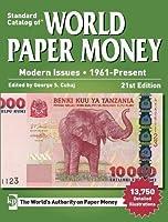 Standard Catalog of World Paper Money, Modern Issues, 1961-Present (Standard Catalog of World Paper Money Modern Issues)