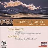 Streichquartett Nr.8 op.110, Sechs Gedichte von Marina Zwetajewa op.143, Cetera Desunt - Zoryana Kushpler Petersen Quartett