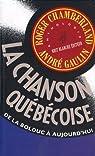 La Chanson Quebecoise de la Bolduc a Aujourd Hui par Chamberland