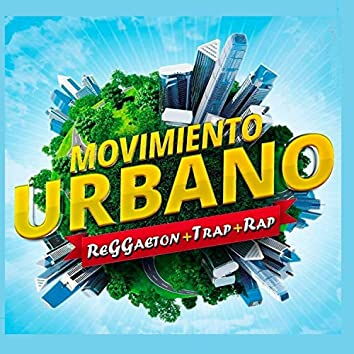 Movimiento Urbano x Mauri Chetta x Eliell x Nc Krreon x Alan C x Blass Ivan