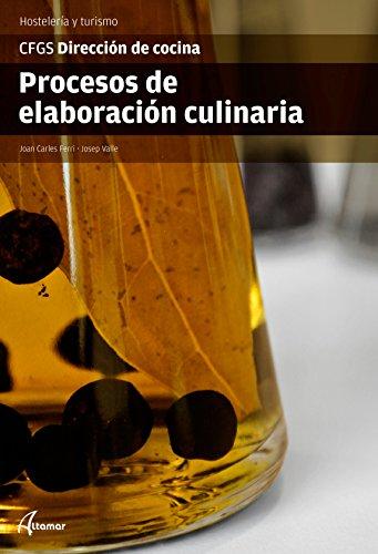 Procesos elaboración culinaria CFGS DIRECCIÓN DE
