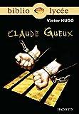 Bibliolycée - Claude Gueux, Victor Hugo - Format Kindle - 9782011606877 - 2,99 €