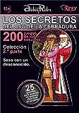 Colección de 200 juegos de rol sexuales «Los secretos del ojo de la cerradura». 2.ª parte (guiones 26-50): La mayor colección del mundo de guiones de juegos de rol sexuales