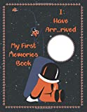 Baby Boy's Astronaut First Year Memory Book: A Great Photo Notebook of Firsts - Little Artist Baby Journal | Hello Champ First 5 Years Baby's Memory Book with Photo Insert | Blue (My First Memories)