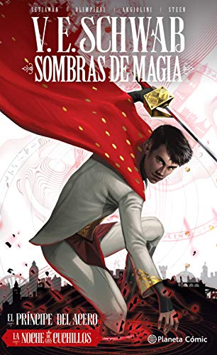 Sombras de magia nº 02 (novela gráfica): El Príncipede acero. La noche de los cuchillos