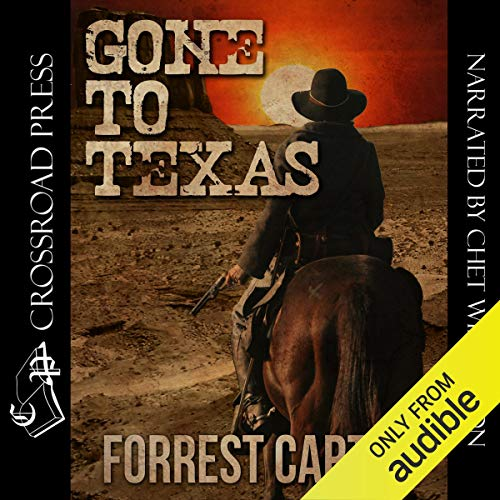 Gone to Texas - A Josey Wales Western cover art