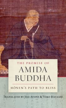 The Promise of Amida Buddha: Honen's Path to Bliss by [Joji Atone, Yoko Hayashi]