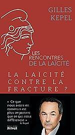 La laïcité contre la fracture ? de Gilles Kepel