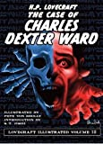 Lovecraft Illustrated Volume 12 - The Case of Charles Dexter Ward