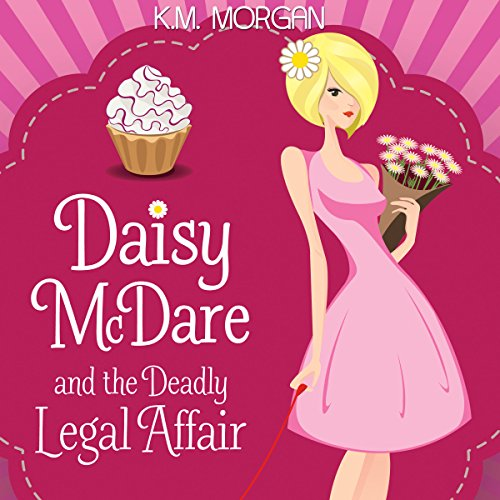 Daisy McDare and the Deadly Legal Affair audiobook cover art