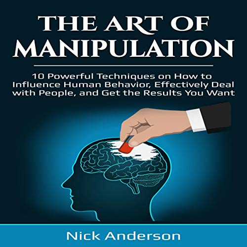 The Art of Manipulation Audiobook By Nick Anderson cover art