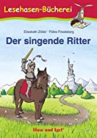 Der singende Ritter: Schulausgabe
