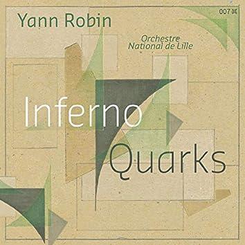 Yann Robin: Inferno & Quarks