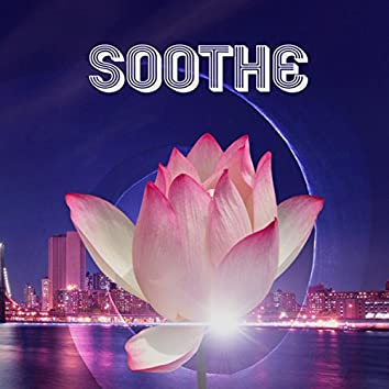 Soothe - Relaxing Native American Flute & Nature Sounds for Massage, Sleep, Spas & Yoga, Music to Soothe the Mind and Body