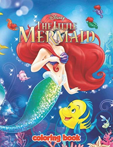 The Little Mermaid Coloring Book: Great Gifts For Kids Who Love The Little Mermaid. A Lot Of Incredible Illustrations Of The Little Mermaid For Kids ... Stress. The Little Mermaid Colouring Book