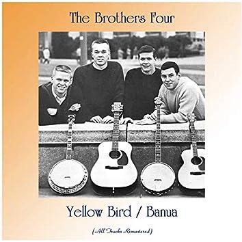 Yellow Bird / Banua (All Tracks Remastered)