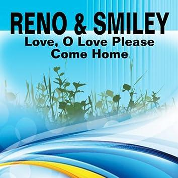 Love, O Love Please Come Home (Bluegrass)