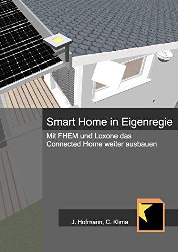 Smart Home in Eigenregie: Mit FHEM und Loxone das Connected Home weiter ausbauen