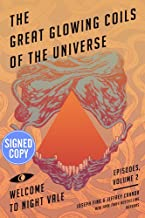 The Great Glowing Coils of the Universe - Signed / Autographed Copy