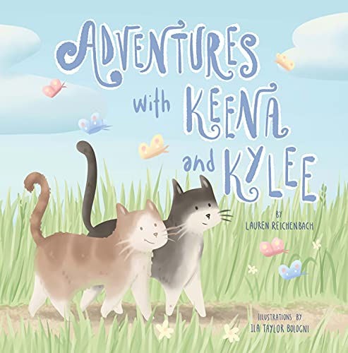 Adventures with Keena and Kylee (English Edition)