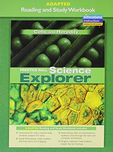 PRENTICE HALL SCIENCE EXPLORER CELLS AND HEREDITY ADAPTED READING AND   STUDY WORKBOOK 2005C