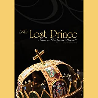 The Lost Prince                   By:                                                                                                                                 Frances Hodgson Burnett                               Narrated by:                                                                                                                                 David Thorn                      Length: 11 hrs and 8 mins     84 ratings     Overall 4.0