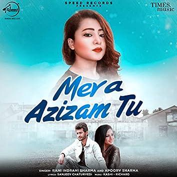 Mera Azizam Tu - Single