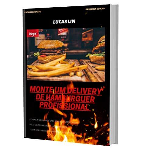 Monte Um Delivery De Hambúrguer Profissional