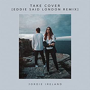 Take Cover (Eddie Said London Remix)