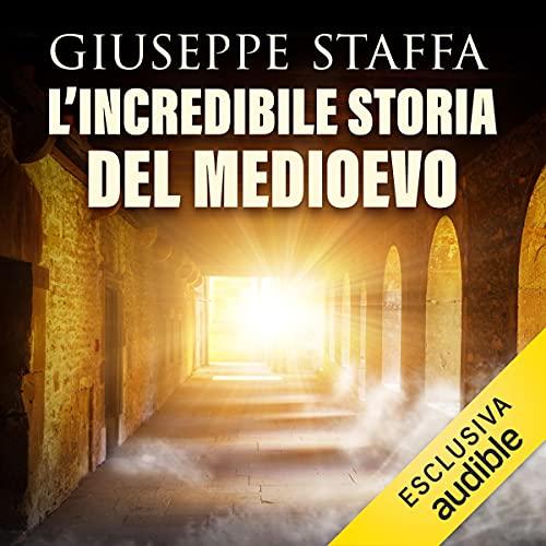 L'incredibile storia del Medioevo copertina