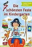 Die 7 schönsten Feste im Kindergarten - Erntedank - St. Martin - Nikolaus - Advent - Fasching - Ostern - Muttertag