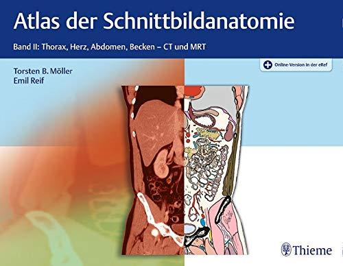 Atlas der Schnittbildanatomie: Band II: Thorax, Herz, Abdomen, Becken