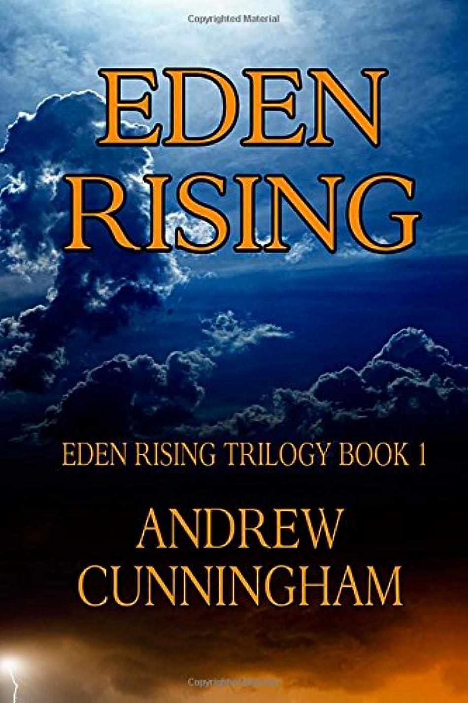 つづり地平線リムEden Rising (Eden Rising Trilogy)