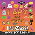 I Spy and Count Halloween Book: A Fun Interactive Guessing Halloween Game Gift - Spooky Activity Book For Preschoolers & Toddlers. Best Halloween Gift For Kids 2-5 Year Olds