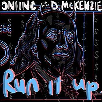 RUN IT UP (feat. D. McKenzie)