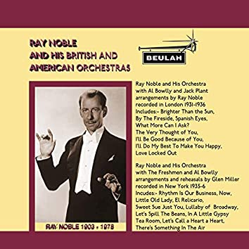 Ray Noble and His British and American Orchestras