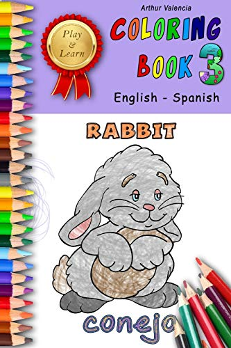 Play & Learn Coloring Book 3: English - Spanish (Play and Learn Coloring Books)